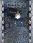 RPG Item: DramaScape Modern Volume 06: Baker Street