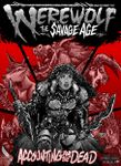 RPG Item: Werewolf the Savage Age: Accounting for the Dead