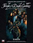 RPG Item: Bleeding Edge Adventure #5: Temple of the Death Goddess