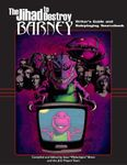 RPG Item: The Jihad to Destroy Barney RPG and Writer's Guide