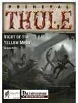 RPG Item: Night of the Yellow Moon (Pathfinder)