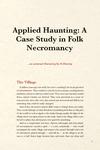RPG Item: Applied Haunting: A Case Study in Folk Necromancy