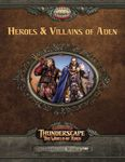 RPG Item: Savage Thunderscape World 02: Heroes & Villains of Aden