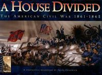 Board Game: A House Divided: War Between the States 1861-65