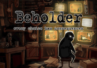 Video Game: Beholder