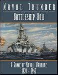 Board Game: Naval Thunder:  Battleship Row