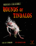 RPG Item: Ken Writes About Stuff 1-03: Hideous Creatures: Hounds of Tindalos