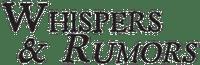 Periodical: Whispers & Rumors