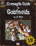 RPG Item: Cromagh's Guide to Goblinoids