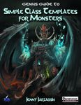 RPG Item: Genius Guide to: Simple Class Templates for Monsters