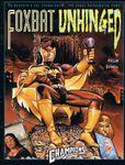 RPG Item: Foxbat Unhinged!