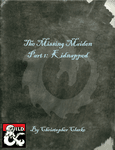 RPG Item: The Missing Maiden Part 1: Kidnapped