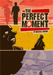 Board Game: The Perfect Moment