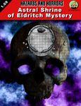 RPG Item: Astral Shrine of Eldritch Mystery
