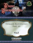 RPG Item: Player Paraphernalia #165: Domain Bloodlines Part III