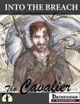 RPG Item: Into the Breach: The Cavalier