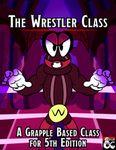 RPG Item: The Wrestler Class