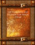 RPG Item: 100 Histories and Legends for Magic Items