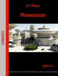 RPG Item: 21 Plots: Planetside