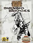RPG Item: Burning Bridges