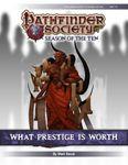 RPG Item: Pathfinder Society Scenario 10-08: What Prestige is Worth