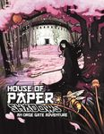 RPG Item: House of Paper Shadows