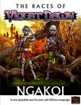 RPG Item: The Races of Violet Dawn: Ngakoi