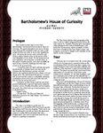 RPG Item: Bartholomew's House of Curiosity