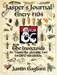 RPG Item: Jasper's Journal Entry #104: The Insectoids