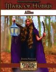 RPG Item: Mark of Hubris: Allies