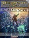RPG Item: Dragonwars of Trayth A5: The Shadow Crypts