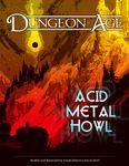 RPG Item: Dungeon Age: Acid Metal Howl