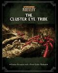 RPG Item: The Cluster Eye Tribe