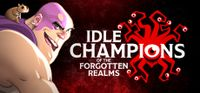 Video Game: Idle Champions of the Forgotten Realms