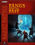 RPG Item: Basic Paths: Fangs from the Past