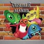 Board Game: Trouble Maker