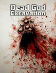 RPG Item: Dead God Excavation