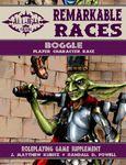 RPG Item: Remarkable Races: Boggle