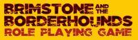 RPG: Brimstone and the Borderhounds