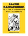 RPG Item: Brazen Backgrounds: Character Backgrounds for Bronze Age Settings