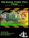 RPG Item: 100 Atomic Trailer Park Finds