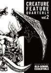 RPG Item: Creature Feature Quarterly Volume 2 (OSE)