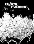 RPG Item: Black Pudding #5