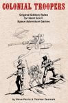 RPG Item: Colonial Troopers: Original Edition Rules for Hard Sci-Fi Games