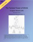 RPG Item: The Twisted Tower of Mittik