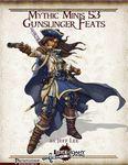 RPG Item: Mythic Minis 053: Gunslinger Feats