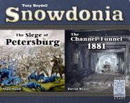 Board Game: Snowdonia: The Siege of Petersburg / The Channel Tunnel 1881