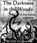 RPG Item: The Darkness in the Woods (DCS)