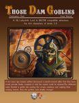 RPG Item: Those Dam Goblins (Revised)