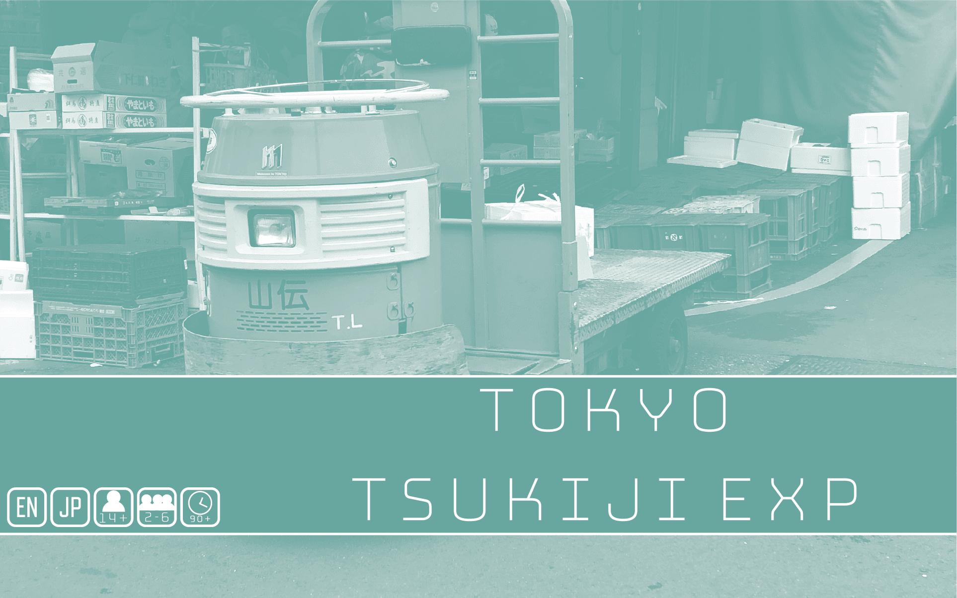 TOKYO TSUKIJI EXPANSION